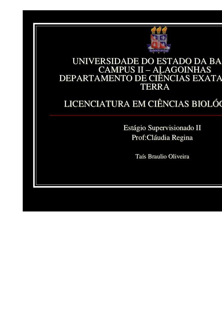UNIVERSIDADE DO ESTADO DA BAHIA       CAMPUS II – ALAGOINHASDEPARTAMENTO DE CIÊNCIAS EXATAS E DA               TERRALICENC...