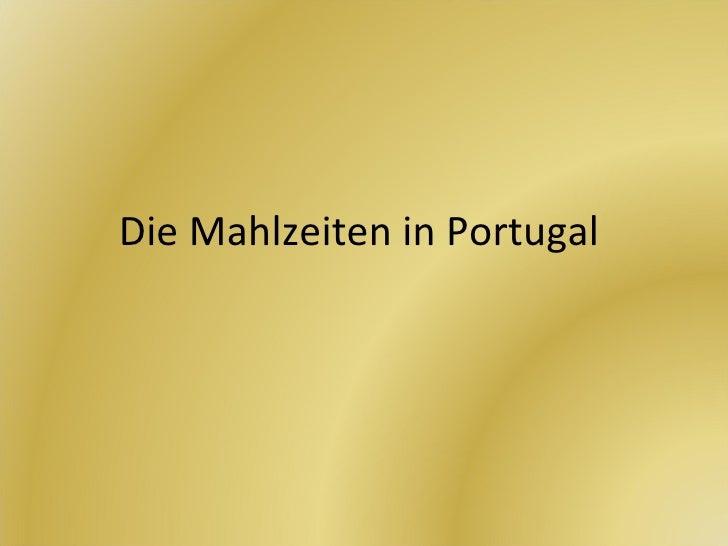 Die Mahlzeiten in Portugal