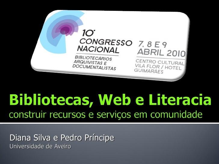 Bibliotecas, Web e Literacia: construir recursos e serviços em comunidade