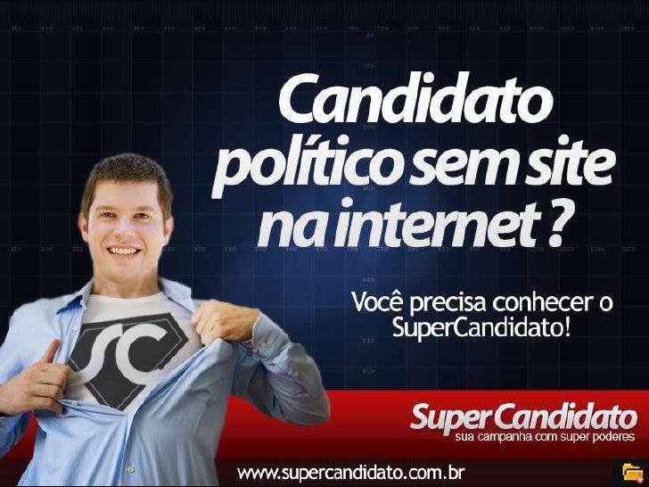 SuperCandidato, sua campanha com super poderes!