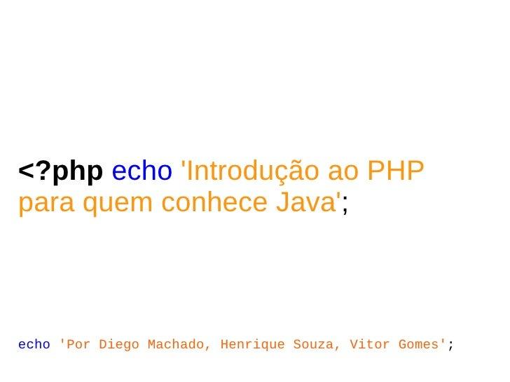 Introdução ao PHP para quem conhece Java