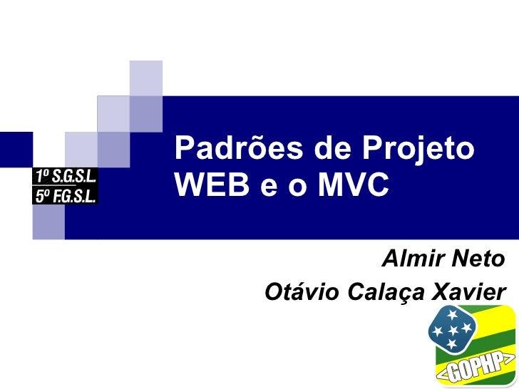 Padrões de Projeto WEB e o MVC
