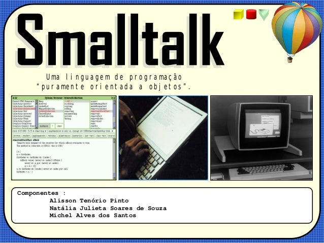 Smalltalk Presentation