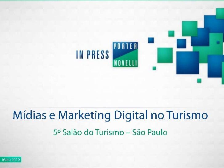 Turismo e a Internet - 5o Salao de Turismo - Sao Paulo 2010