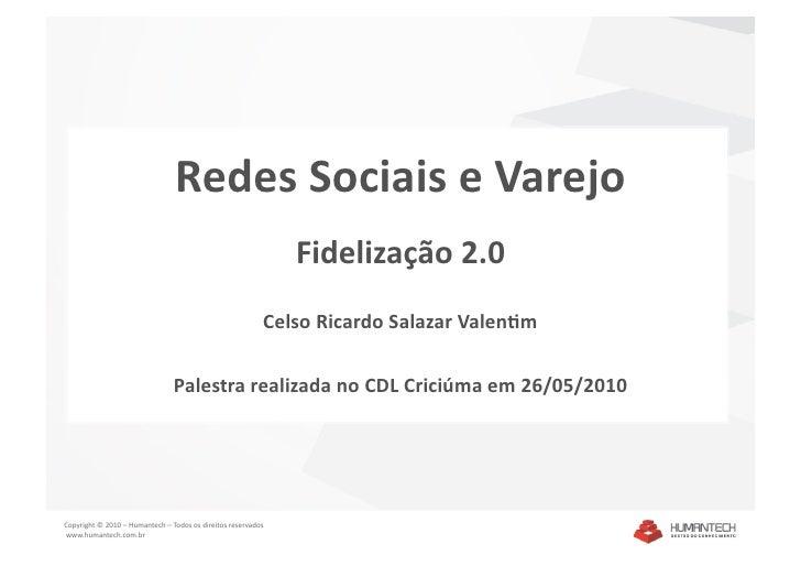 Redes Sociais e Varejo - Fidelização 2.0