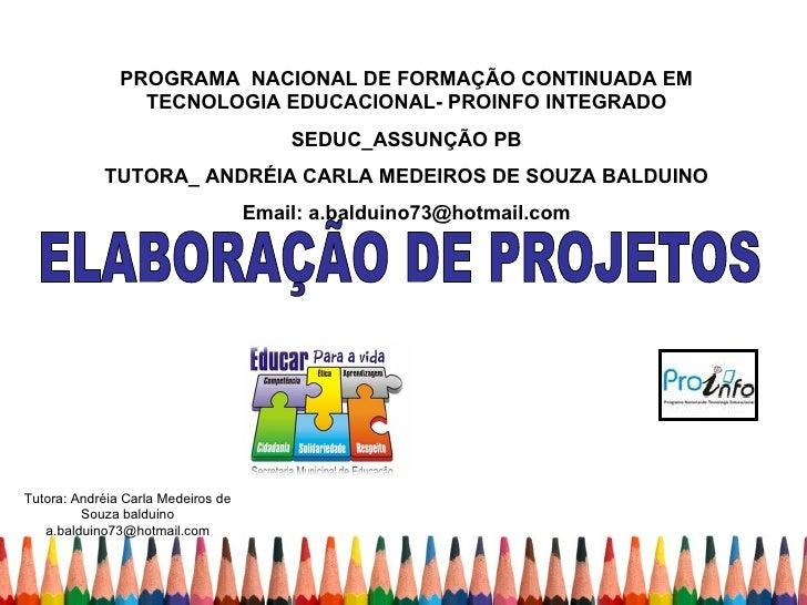 Apresentacao eixo-3- Curso Projeto_Proinfo Integrado