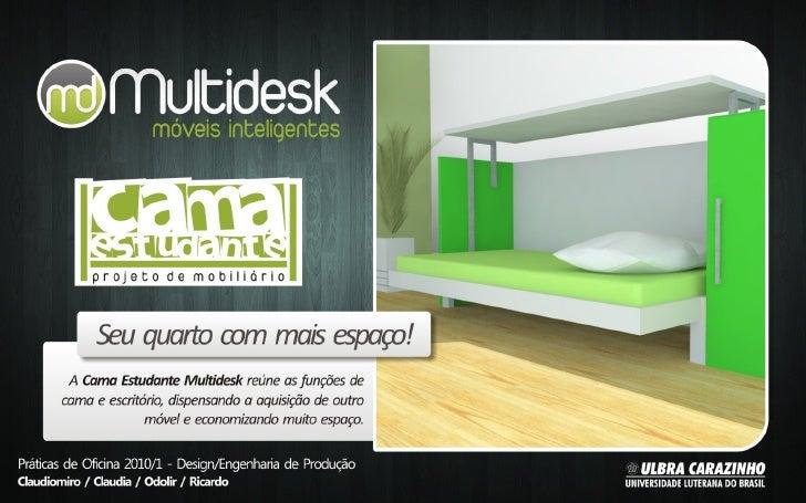 Multidesk Móveis - Cama Estudante