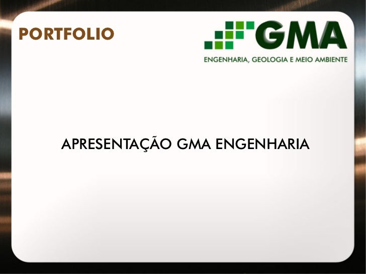 PORTFOLIO    APRESENTAÇÃO GMA ENGENHARIA