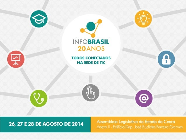 Apresentação Infobrasil 2014