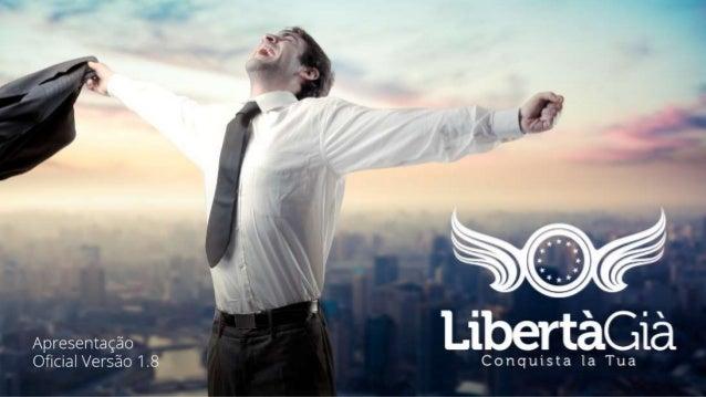 Apresentacao libertagia-beta-1.8 - GRUPO PRIME