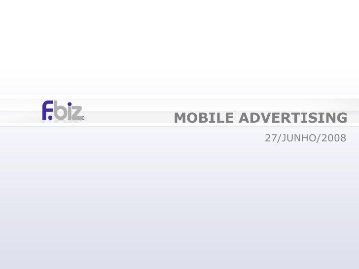 MOBILE ADVERTISING 27/JUNHO/2008