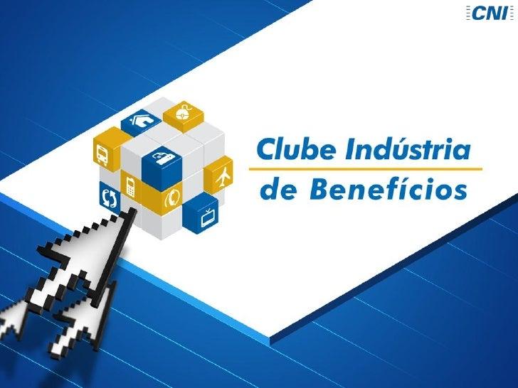 Entidade derepresentação daindústria brasileiraPromoção de umambiente favorávelaos negócios,competitividade edesenvolvimen...