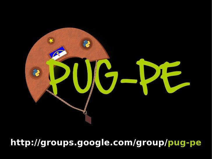 http://groups.google.com/group/pug-pe
