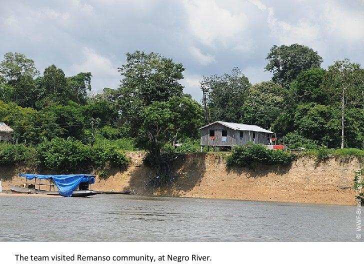 © WWF-Brasil / Zig Koch The team visited Remanso community, at Negro River.
