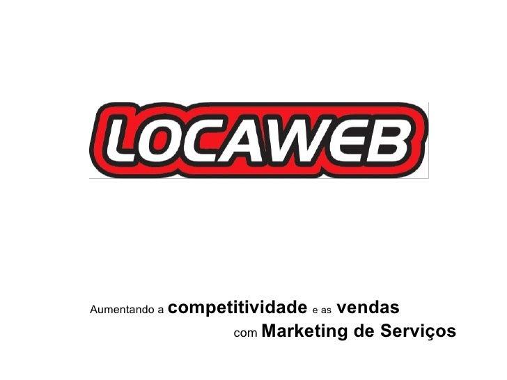 Aumentando a   competitividade   e as   vendas   com  Marketing de Serviços
