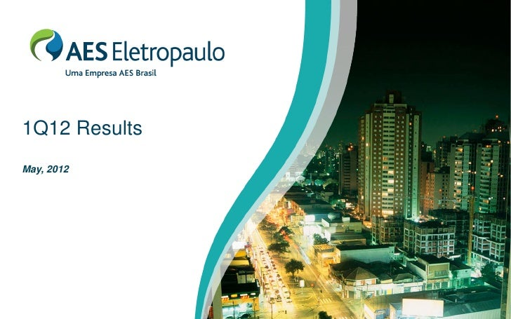 1Q12 ResultsMay, 2012