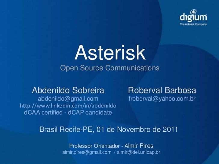 Asterisk               Open Source Communications    Abdenildo Sobreira                     Roberval Barbosa       abdenil...