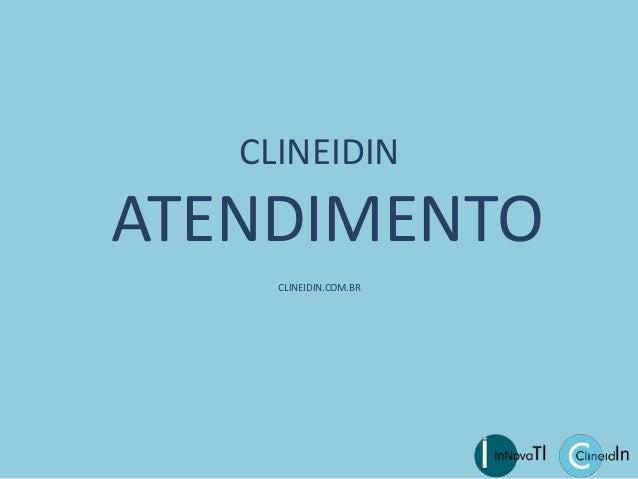 CLINEIDIN ATENDIMENTO CLINEIDIN.COM.BR