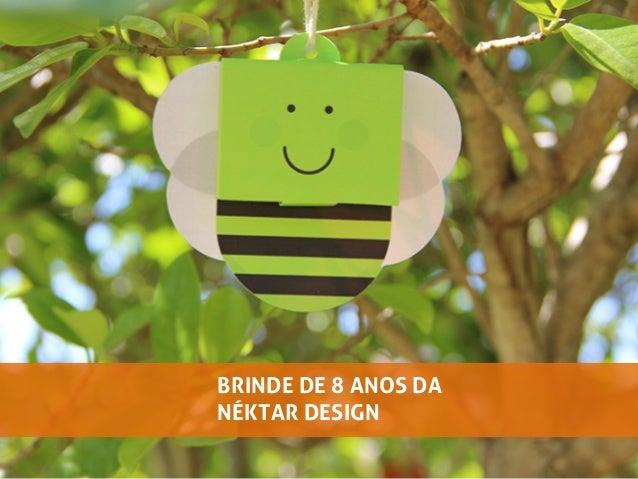 BRINDE DE 8 ANOS DANÉKTAR DESIGN