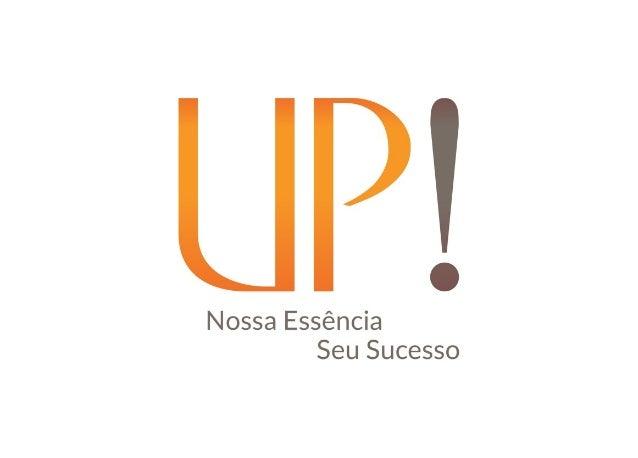 Novo Plano de Negócios UP! Essência :::: UP!+ ::::