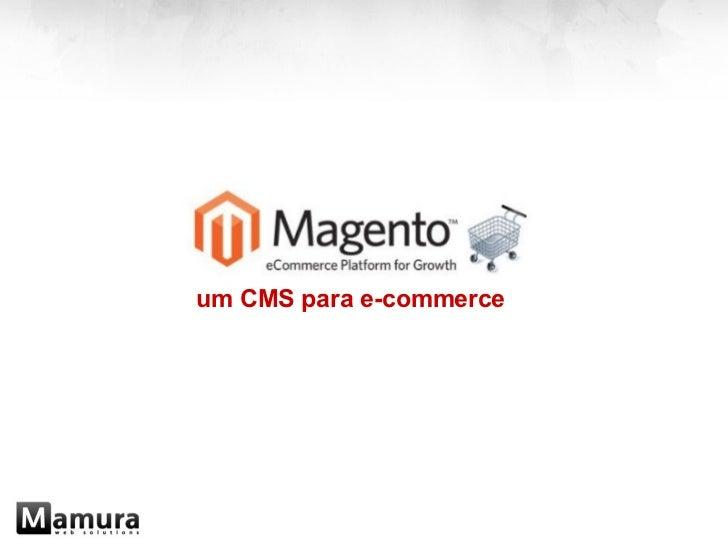 um CMS para e-commerce