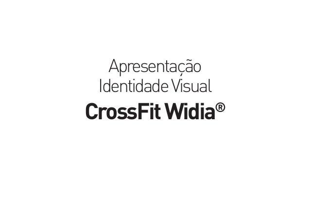 Apresentação IdentidadeVisual CrossFitWidia®