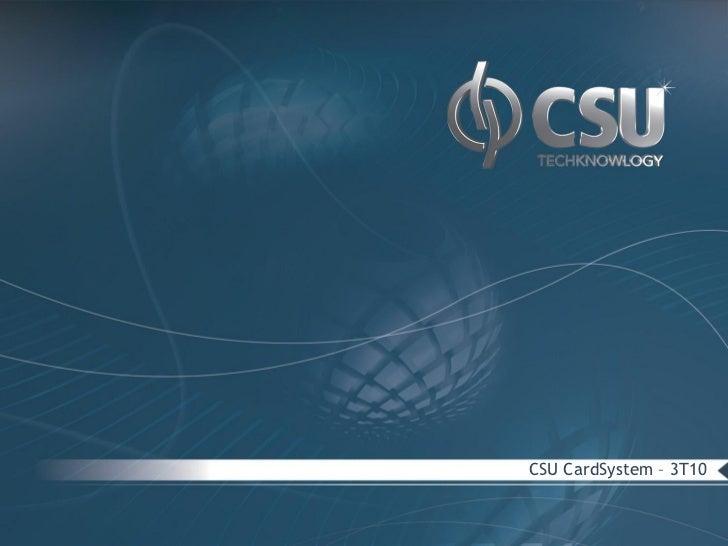 CSU CardSystem – 3T10
