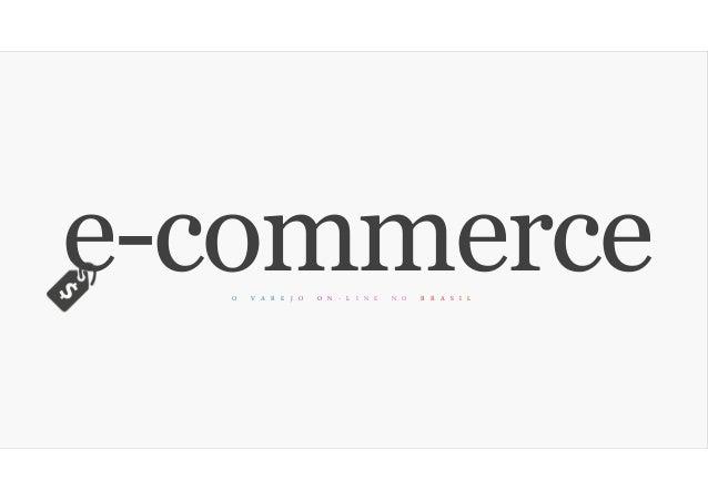 e-commerceO V A R E J O O N - L I N E N O B R A S I L