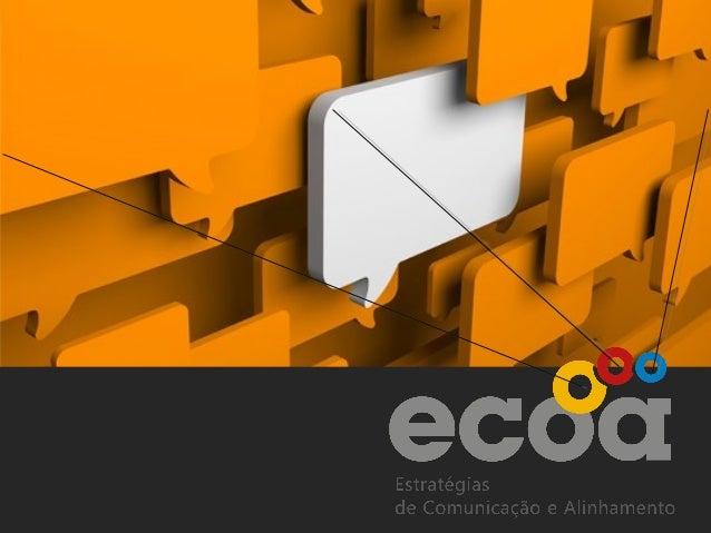 Acreditamos na capacidade  DIÁLOGO     +                    transformadora da comunicação.                 Diálogo e relac...