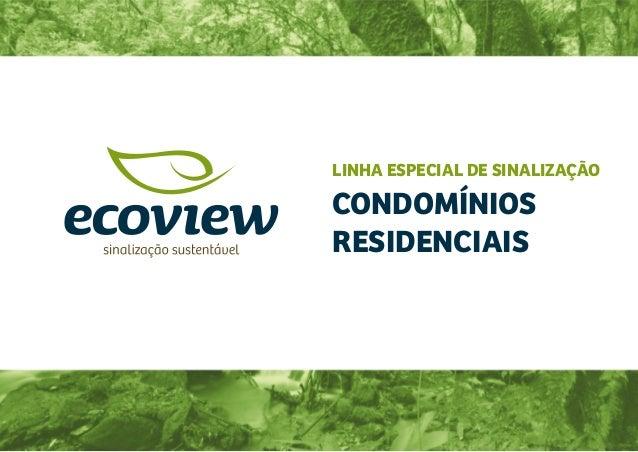 LINHA ESPECIAL DE SINALIZAÇÃO CONDOMÍNIOS RESIDENCIAIS