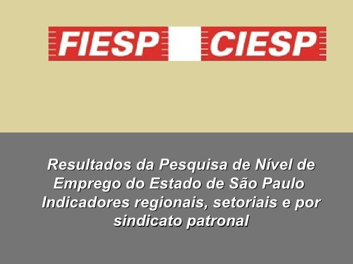 Índice do Nível de Emprego Estadual e Regional / Abril 2010