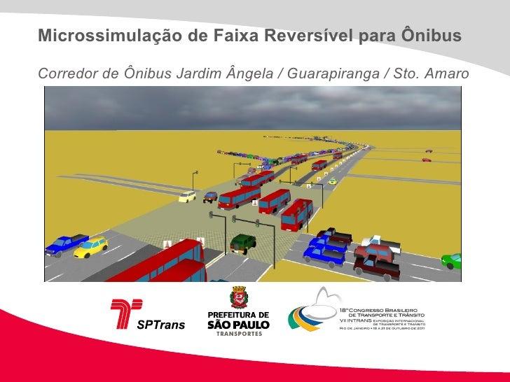 Microssimulação de Faixa Reversível para Ônibus Corredor de Ônibus Jardim Ângela / Guarapiranga / Sto. Amaro