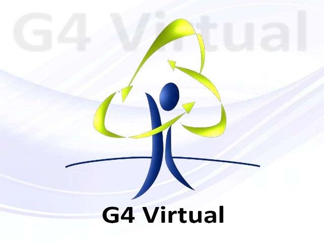G4 VIRTUAL TECNOLOGIAA G4 Tecnologia atua desde 1988 no segmento de Tecnologia daInformação, proporcionando soluções difer...