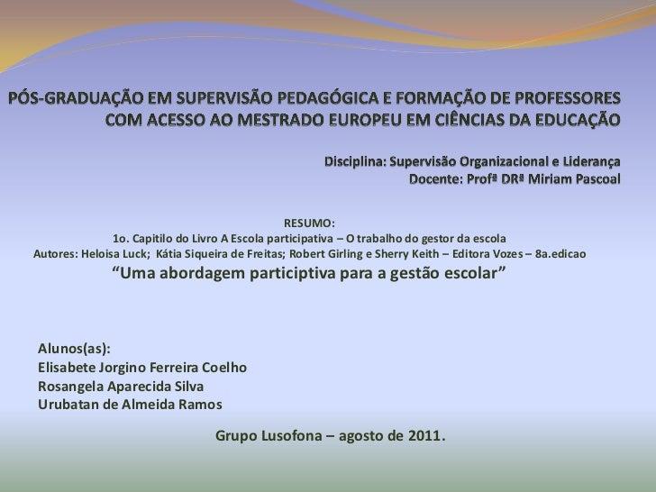 Apresentacao grupo uma abordagem participativa para a gestão escolar