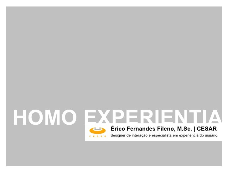 Homo Experientia