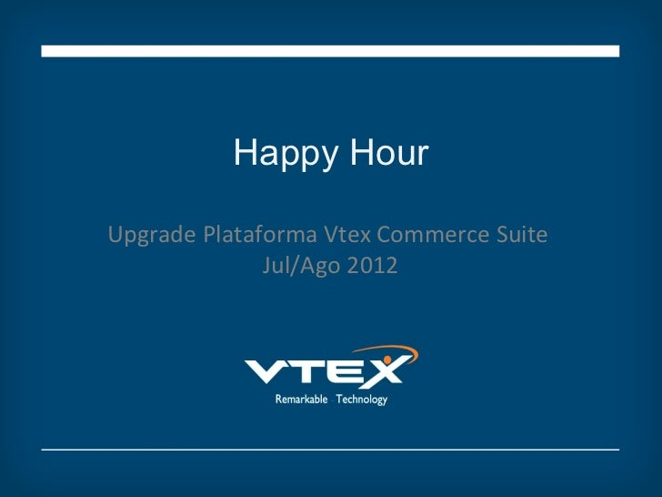 Upgrade de Plataforma VTEX Commerce Suite  09/2012