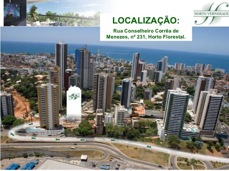 LOCALIZAÇÃO: Rua Conselheiro Corrêa de Menezes, nº 231, Horto Florestal.
