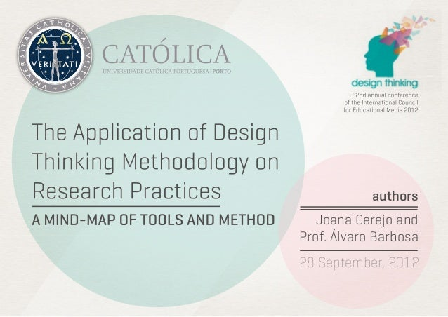 ICEM 2012 -The Application of Design Thinking Methodology on Research Practices