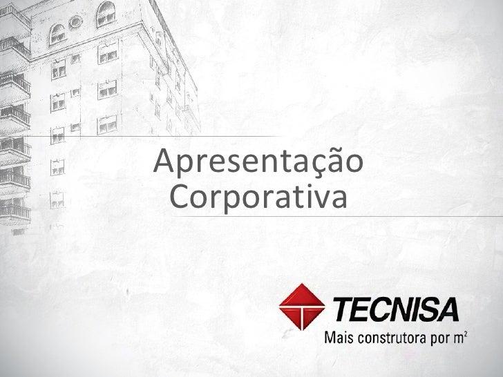 Apresentação Institucional TECNISA