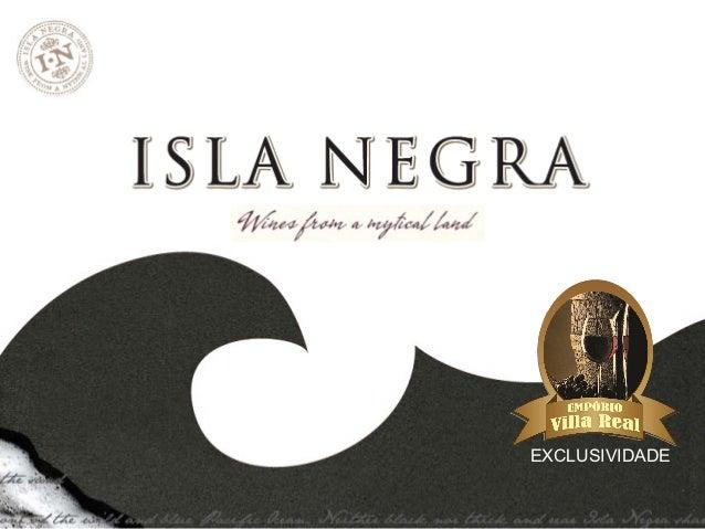 Apresentação Isla Negra by Emporio Villa Real