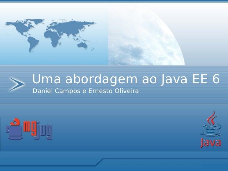 Uma abordagem ao Java EE 6