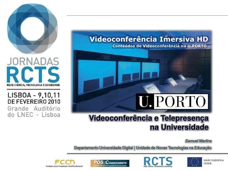 Apresentacão nas Jornadas RCTS (Videoconferência Imersiva na U.PORTO)