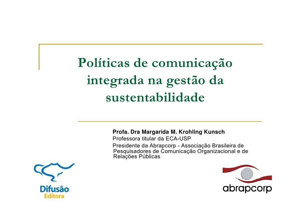 Políticas de comunicação integrada na gestão da sustentabilidade
