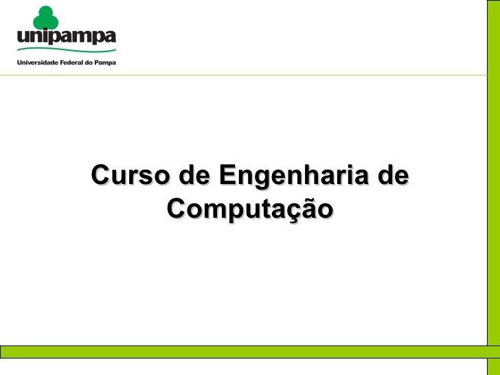 Apresentação do Curso Engenharia de Computação