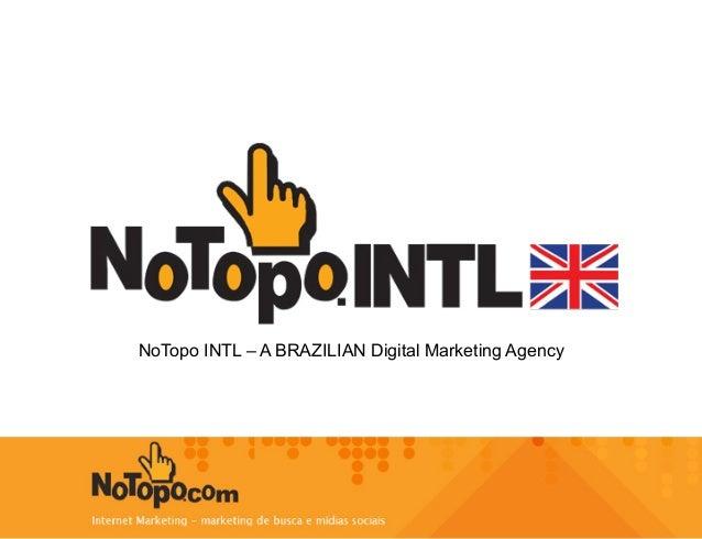 NoTopo INTL – A BRAZILIAN Digital Marketing Agency