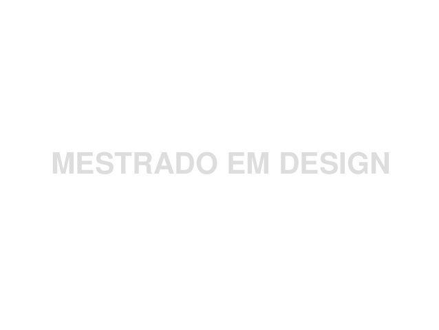 MESTRADO EM DESIGN