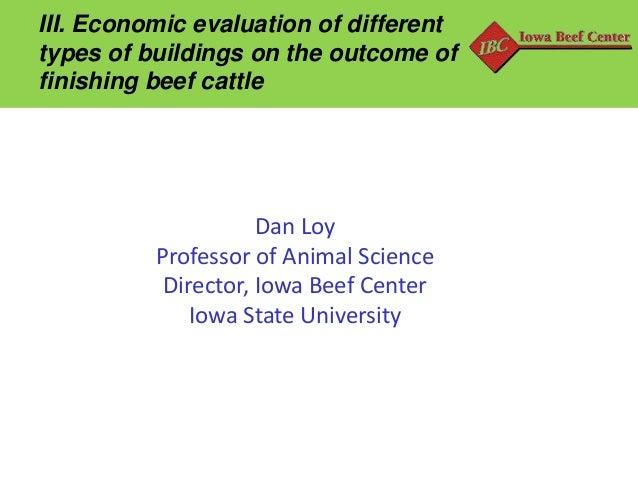 Workshop Internacional – Como Confinar o ano todo  Palestra com Dr. Dan Loy:  Avaliação econômica dos diferentes tipos de construções sobre o resultado de confinamentos de bovinos de corte