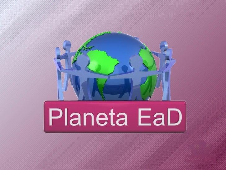 Apresentacao planetaead slide_share