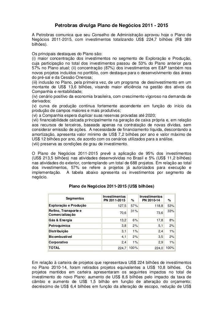Petrobras divulga Plano de Negócios 2011 - 2015A Petrobras comunica que seu Conselho de Administração aprovou hoje o Plano...