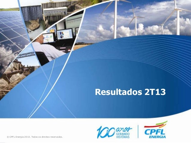 Apresentação Webcast CPFL Energia_ 2T13_final
